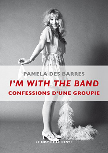 i-m-with-the-band-confessions-groupie.musique